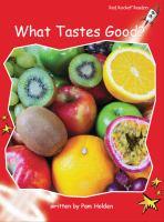 What Tastes Good?