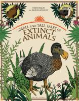 Small and Tall Tales of Extinct Animals