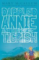 Dappled Annie and the Tigrish