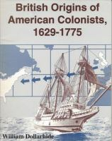 British Origins of American Colonists, 1629-1775
