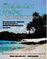The Independent Medical Transcriptionist