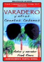 Varadero y otros cuentos Cubanos