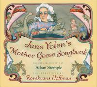 Jane Yolens Mother Goose Songbook