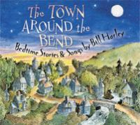 The Town Around the Bend