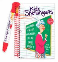 Kids Shenanigans
