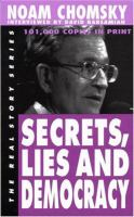 Secrets, Lies and Democracy