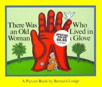 There Was An Old Woman Who Lived in A Glove