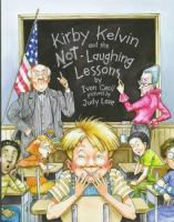 Kirby Kelvin and the No-Laughing Lessons