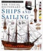 The Visual Dictionary of Ships and Sailing