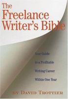 The Freelance Writer's Bible