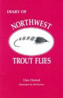 Diary of Northwest Trout Flies