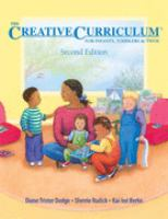 The Creative Curriculum for Infants, Toddlers & Twos