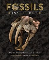 Fossils inside out : a global fusion of science, art and culture