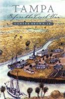 Tampa Before the Civil War