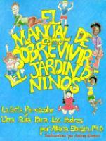 El manual de como sobrevivir el jardin de niños