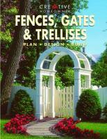 Fences, Gates & Trellises