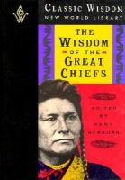 The Wisdom of the Great Chiefs