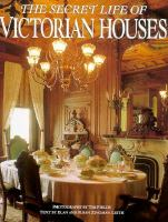 The Secret Life Of Victorian Houses