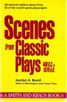 Scenes From Classic Plays, 468 B.C. to 1970 A.D
