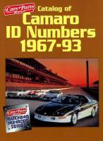 Catalog of Camaro ID Numbers 1967-93