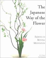 The Japanese Way of the Flower