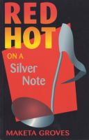 Red Hot on A Silver Note