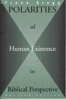 Polarities of Human Existence in Biblical Perspective
