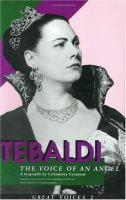 Renata Tebaldi, the Voice of An Angel