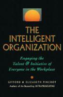 The Intelligent Organization