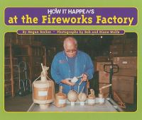 How It Happens at the Fireworks Factory