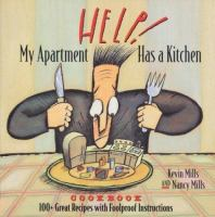 Help! My Apartment Has A Kitchen Cookbook