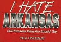 I Hate Arkansas