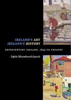 Ireland's Art, Ireland's History