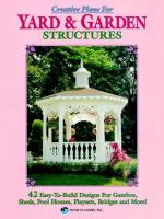 Creative Plans for Yard & Garden Structures