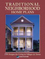 Traditional Neighborhood Home Plans