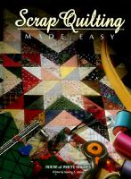 Scrap Quilting Made Easy