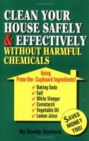 Clean your House Safely and Effectively Without Harmful Chemcials
