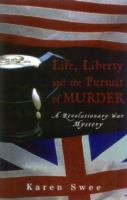 Life, Liberty, and the Pursuit of Murder