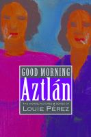Good Morning, Aztlán