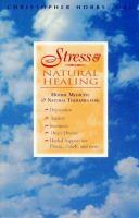 Stress & Natural Healing