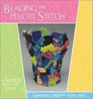 Beading With Peyote Stitch