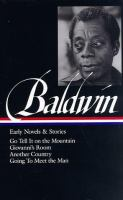 Early Novels and Stories [of James Baldwin]