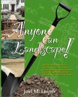 Anyone Can Landscape!