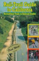 Rail-trail Guide to California