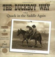 The Duckboy Way, Or, Quack in the Saddle Again