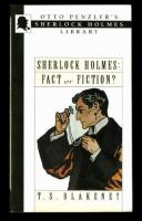 Sherlock Holmes, Fact Or Fiction?