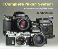 The Complete Nikon System