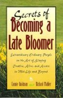 Secrets of Becoming A Late Bloomer