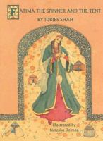 Fatima the Spinner and the Tent