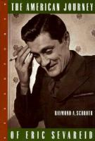The American Journey of Eric Sevareid